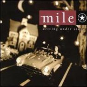 Mile/Driving Under Stars