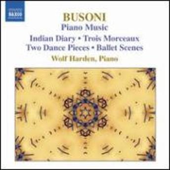 ブゾーニ(1866-1924)/Piano Works Vol.3: Harden