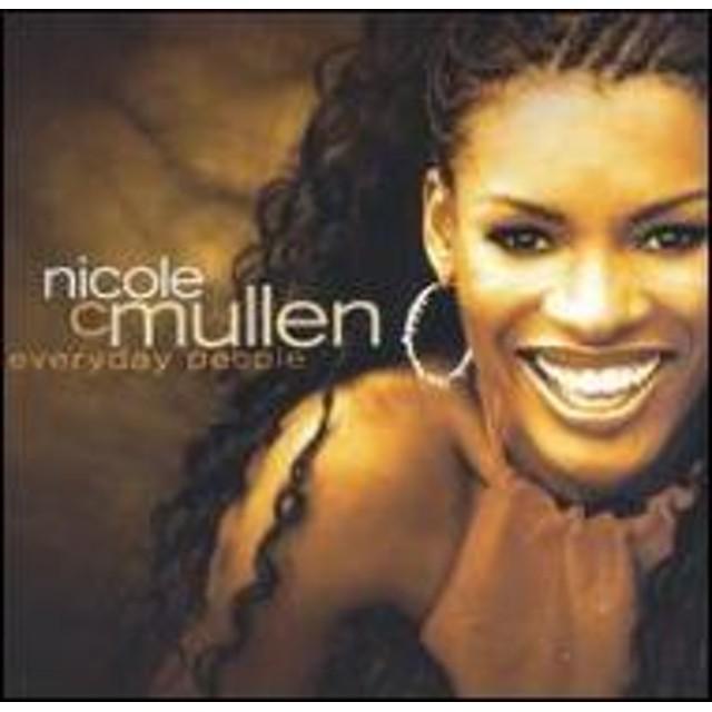 Nicole C Mullen/Everyday People