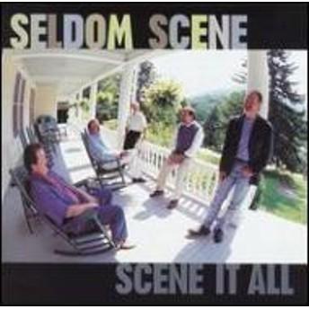 Seldom Scene/Scene It All