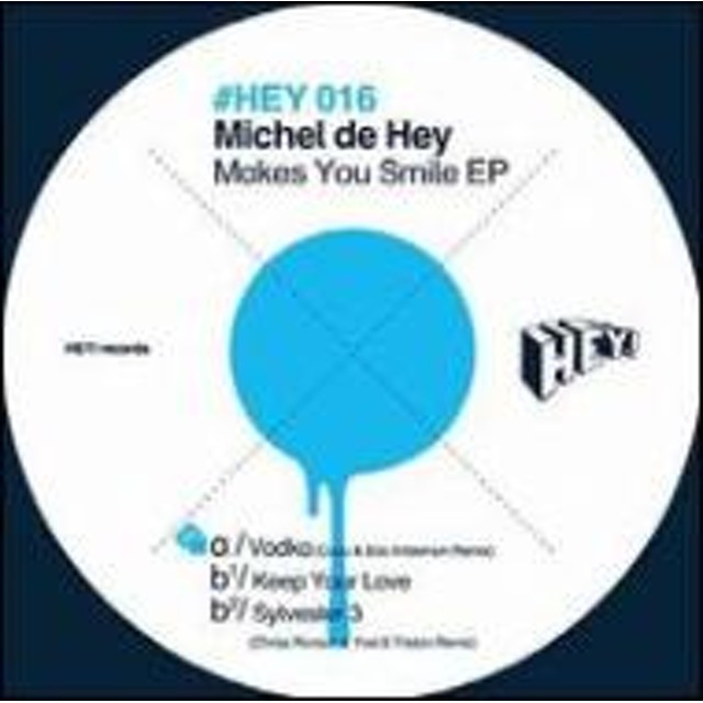 Michel De Hey/Makes You Smile (Ep)