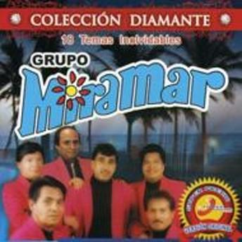 Grupo Miramar/Coleccion Diamantes 20 Temas Inolvidables