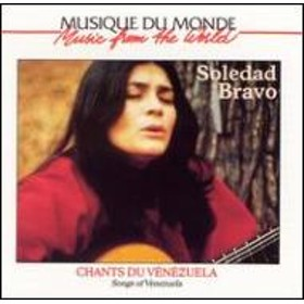 Soledad Bravo/Chants Du Venezuela