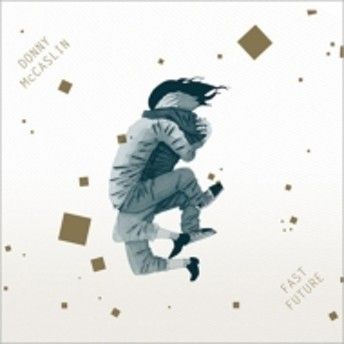 Donny McCaslin/Fast Future