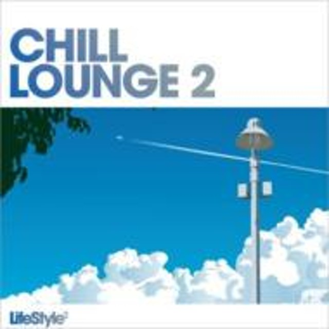 Various/Lifestyle - Chill Lounge: Vol.2