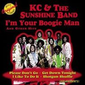 Kc & The Sunshine Band/I'm Your Boogie Man & Other Hits