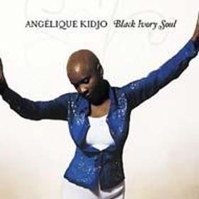 Angelique Kidjo/Black Ivory Soul