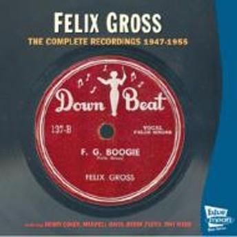 Felix Gross/Complete 1947-1955