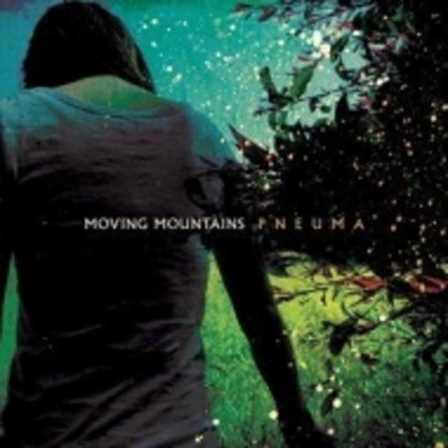 Moving Mountains/Pneuma