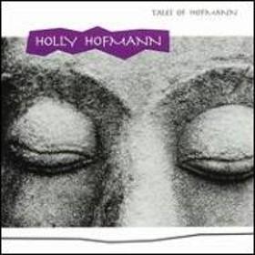 Holly Hofmann/Tales Of Hofman
