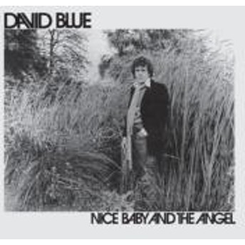 David Blue/Nice Baby And The Angel (Pps)