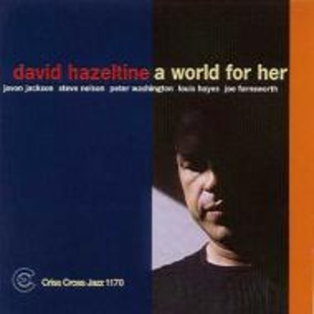 David Hazeltine/World For Her
