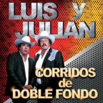 Luis Y Julian/Corridos De Doble Fondo