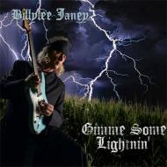 Billylee Janey/Gimme Some Lightnin