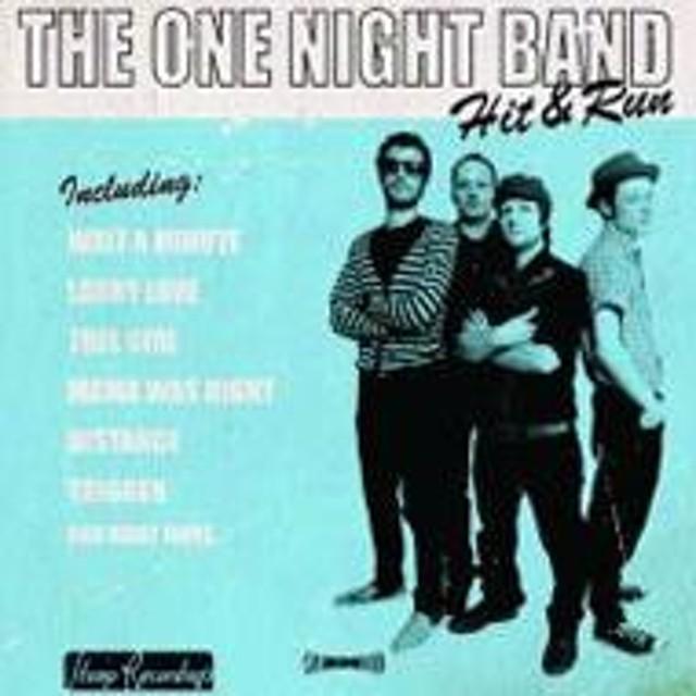 One Night Band/Hit & Run