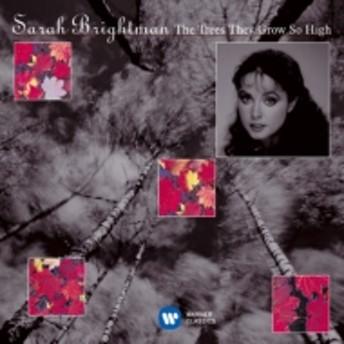 サラ・ブライトマン/The Trees They Grow So High: Folk Songs