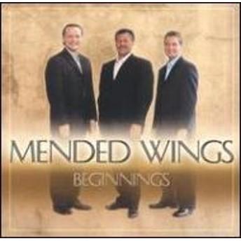 Mended Wings/Beginnings