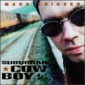 Mads Eriksen/Suburban Cowboy