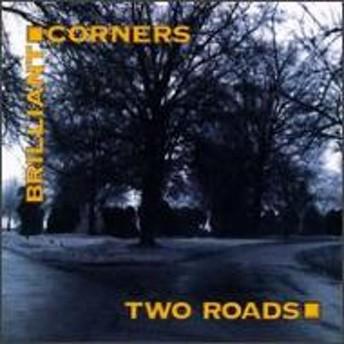 Brilliant Corners/Two Roads