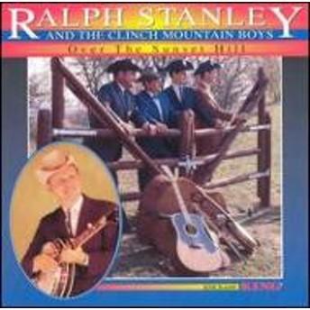 Ralph Stanley/Over The Sunset Hill