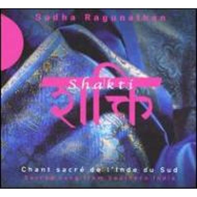 Sudha Raghunathan/Shakti: Sacred Song From Southern India