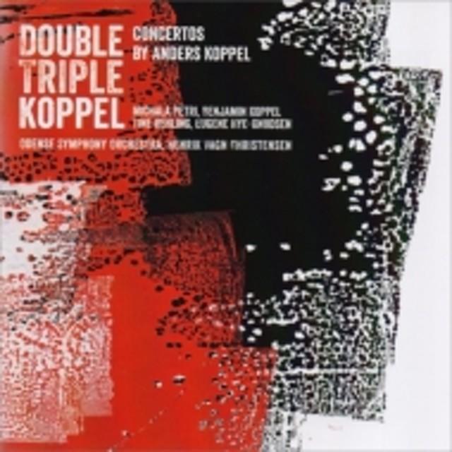 コッペル、アナス(1947-)/Concerto For Recorder & Saxophone Triple Concerto: B.koppel Petri H.v.christensen /