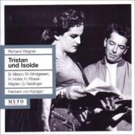 ワーグナー(1813-1883)/Tristan Und Isolde: Karajan / Teatro Alla Scala Nilsson Windgassen Hotter Rossel-ma
