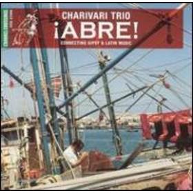Charivari Trio/Abre - Connecting Gipsy & Latin Music