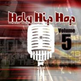 Various/Holy Hip Hop: Taking Gospel To The Streets: Vol.5