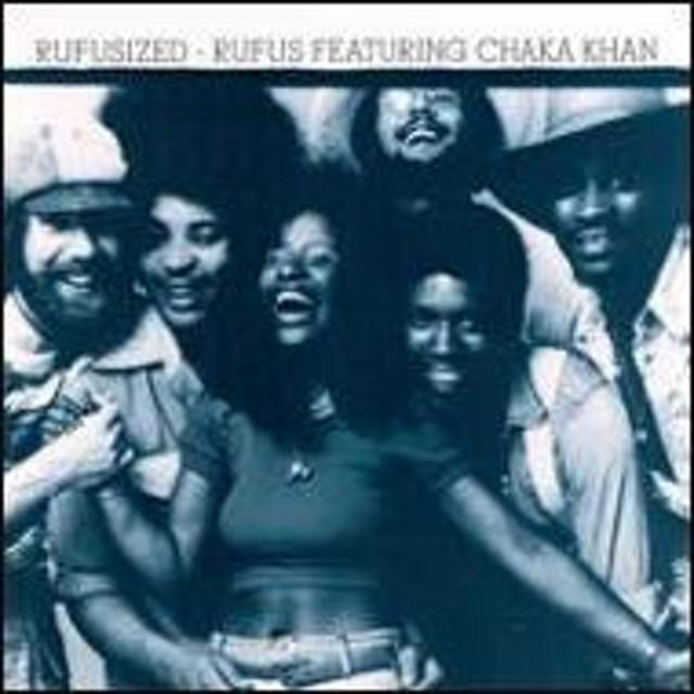 Rufus / Chaka Khan/Rufusized