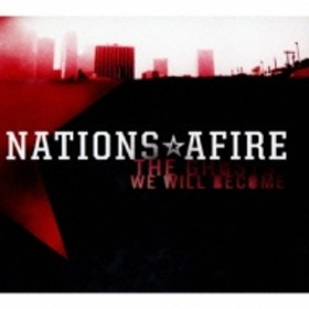 Nations Afire/Ghosts We Will Become