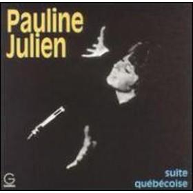 Pauline Julien/Suite Quebecoise