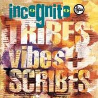 Incognito/Tribes Vibes & Scribes