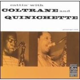 John Coltrane / Paul Quinichette/Cattin With Coltrane And Quin
