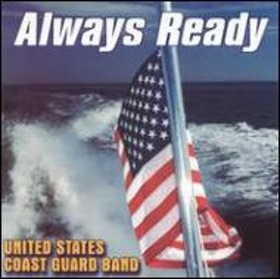 brass&wind Ensemble Classical/U.s.coast Guard Band Always Ready