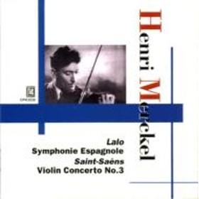 Saint-saens / Lalo/Violin Concerto.3 / Symphonie Espagnole: Merckel(Vn)('35 & '32)