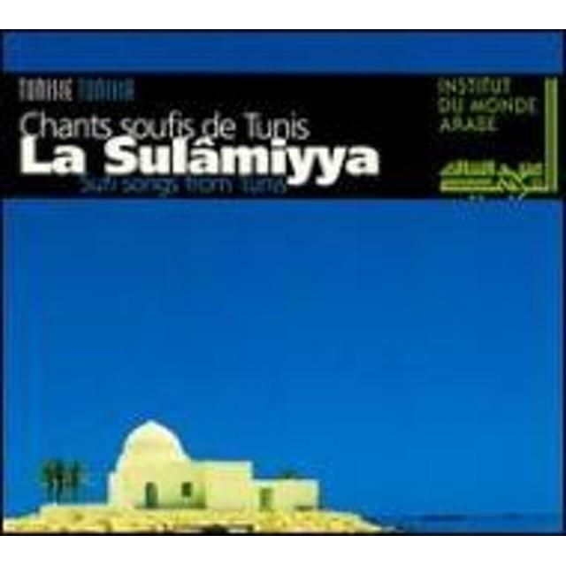 Ethnic / Traditional/La Sulamiyya: Chants Soufis De Tunis