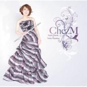 Flute Classical/前田綾子×真島俊夫: Chez M