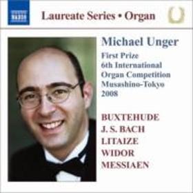 Organ Classical/Michael Unger Organ Recital-buxtehudej.s.bach Litaize Widor Messiaen