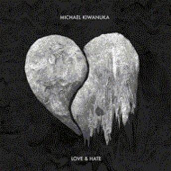 Michael Kiwanuka/Love & Hate