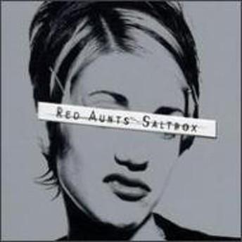 Red Aunts/Saltbox