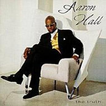Aaron Hall/Truth