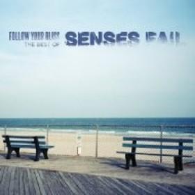 Senses Fail/Follow Your Bliss: The Best Of Senses Fail