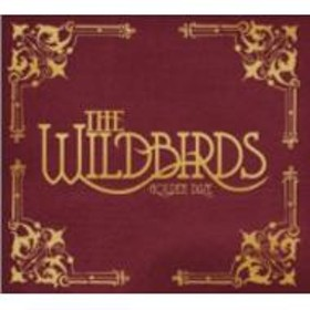 Wildbirds/Golden Daze