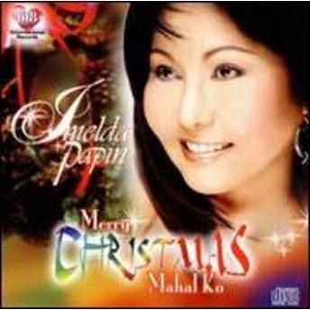 Imelda Papin/Merry Christmas Mahal Ko