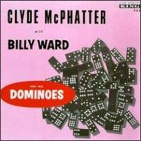 Clyde Mcphatter/With Billy Ward & His Dominoes
