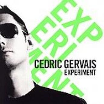 Cedric Gervais/Experiment