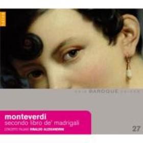 モンテヴェルディ(1567-1643)/Madrigals Book.2: Alessandrini / Concerto Italiano