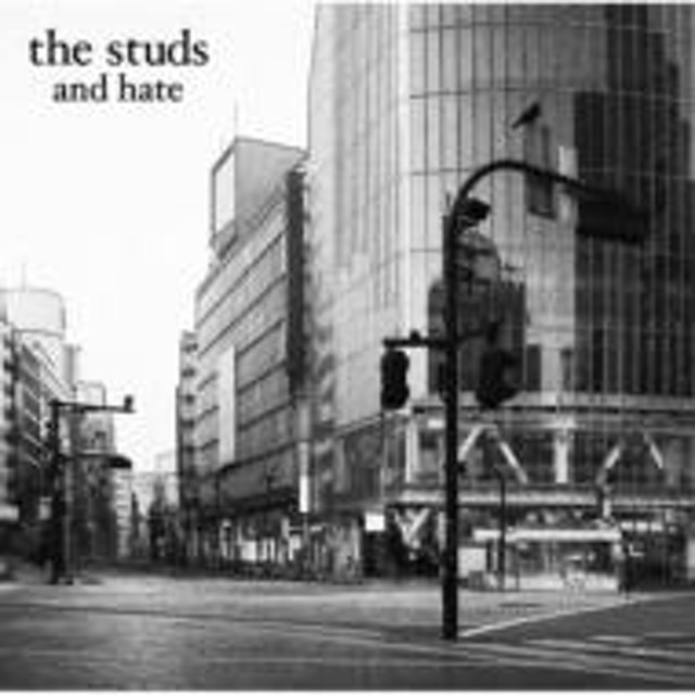 the studs/And Hate