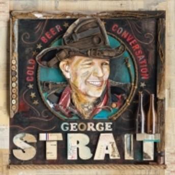 George Strait/Cold Beer Conversation